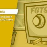 multa de 10% sobre o FGTS